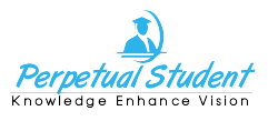 Perpetual Student - Knowledge Enhance vision
